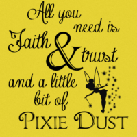 "April 2017 – ""All you need is Faith, Trust and a little bit of Pixie Dust"""